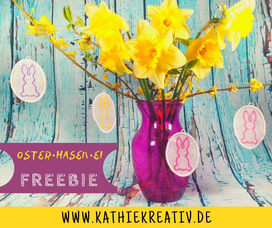 Freebie: Free Standing Osterhasen Ei Stickdatei von KathieKreativ Stickdateien - Ostedeko sticken leicht gemacht
